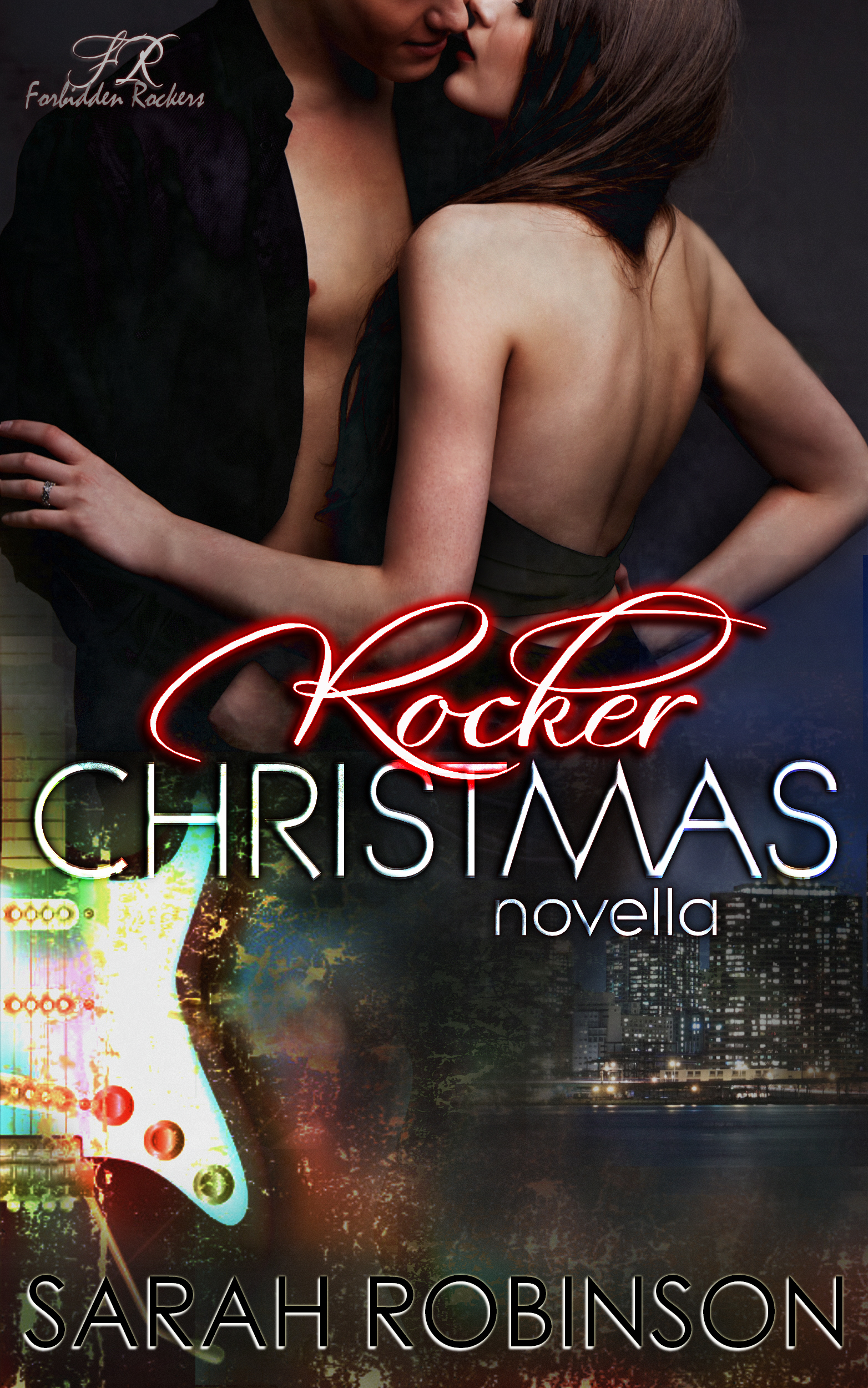 Rocker Christmas - Book 3 - Forbidden Rockers